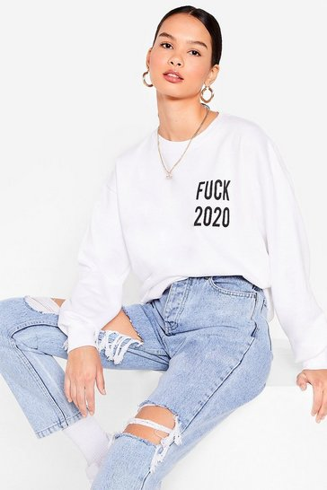 White Fuck 2020 Oversized Graphic Sweatshirt