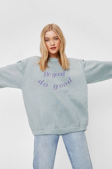 Olive Be Good Do Good Oversized Graphic Sweatshirt