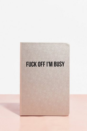 Silver Fuck Off I'm Busy Note Pad