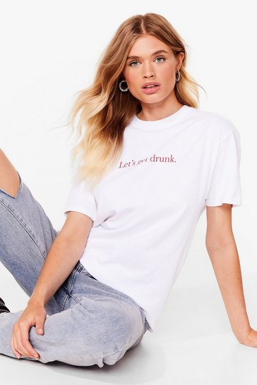 White Let's Get Drunk Graphic Tee
