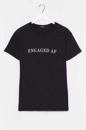 Black Engaged AF Bachelorette Graphic Tee
