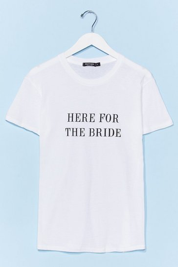 White Here for the Bride Graphic Tee
