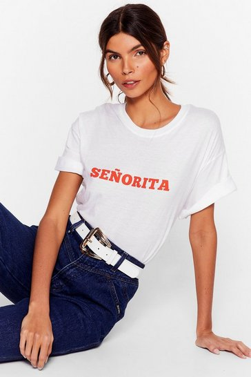 White When You Call Me Senorita Graphic Tee